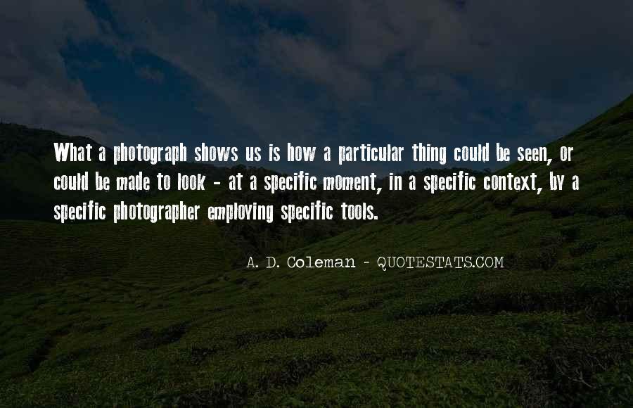 A. D. Coleman Quotes #1490383