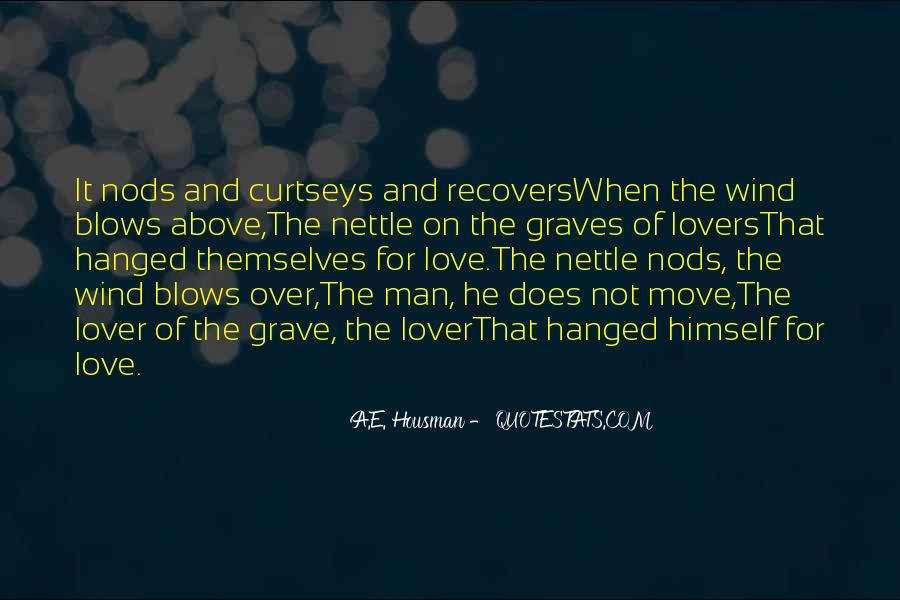 A.E. Housman Quotes #1171152