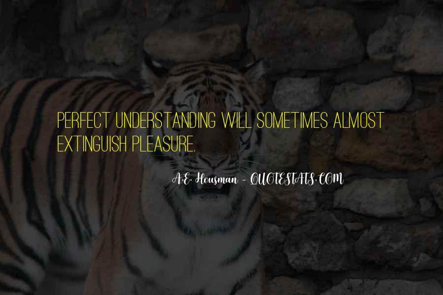 A.E. Housman Quotes #1253300