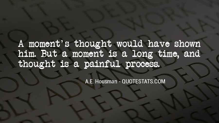 A.E. Housman Quotes #1273295