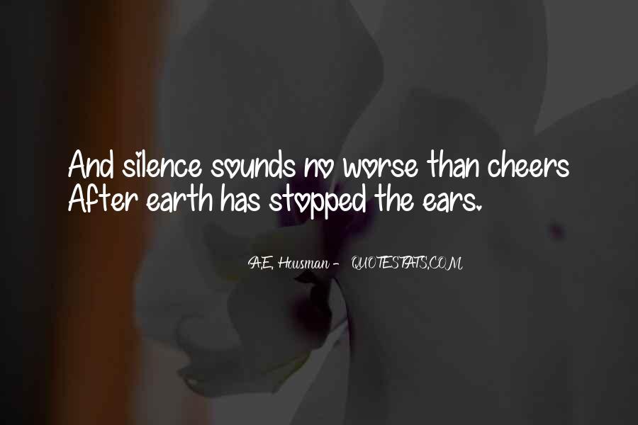 A.E. Housman Quotes #1296285