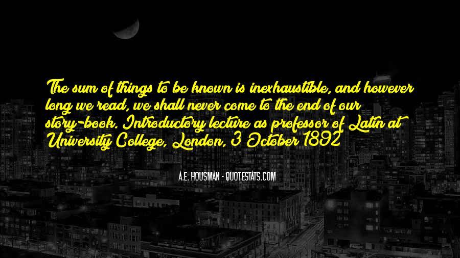 A.E. Housman Quotes #1348214