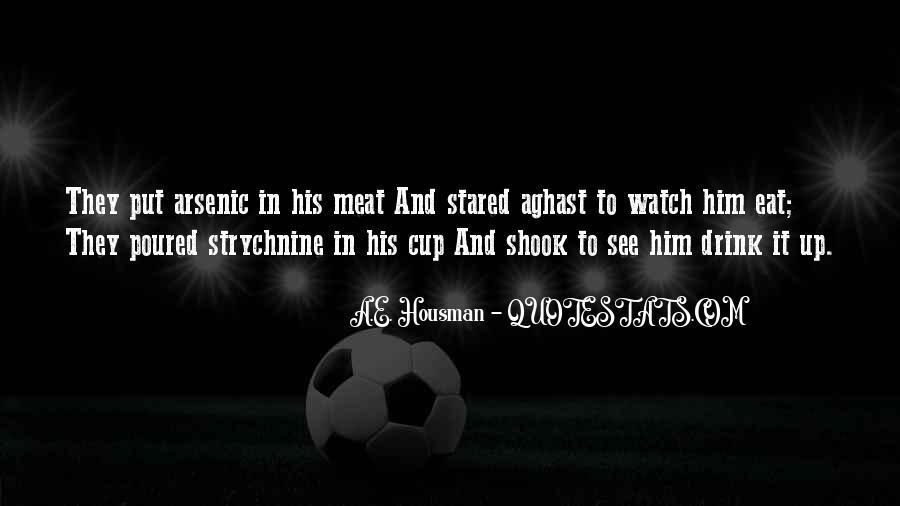 A.E. Housman Quotes #140327