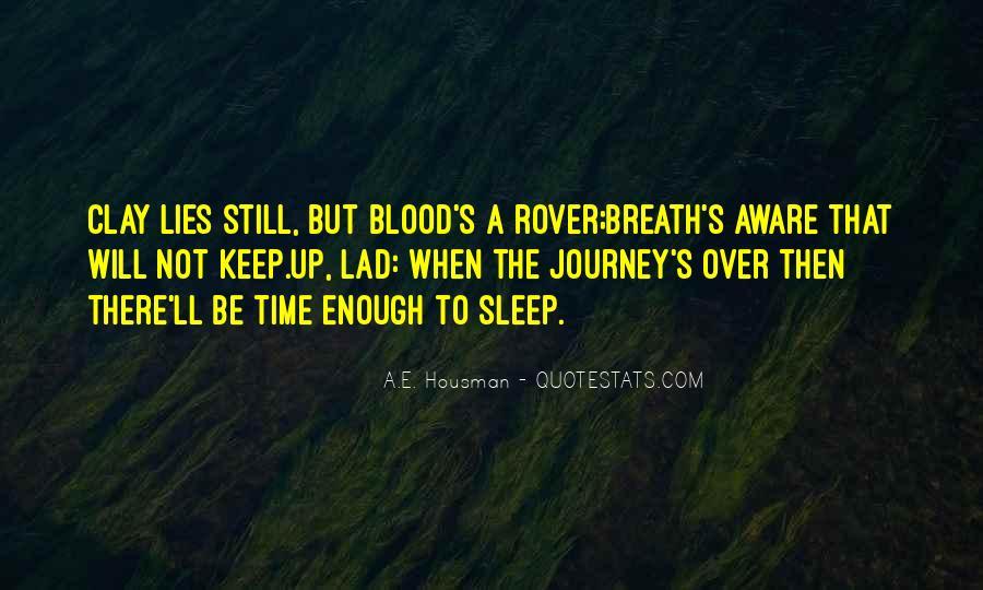 A.E. Housman Quotes #1528032