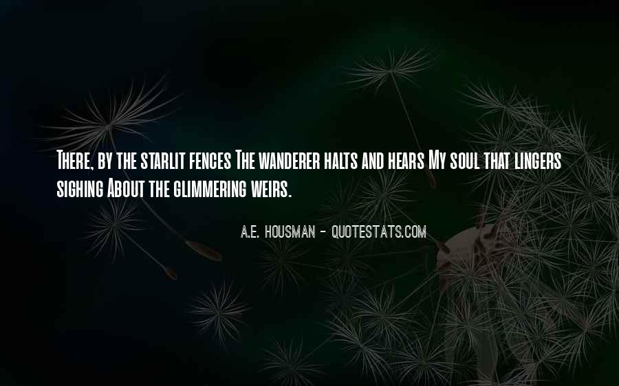 A.E. Housman Quotes #1565025