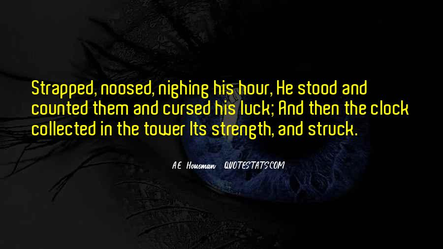 A.E. Housman Quotes #1715716