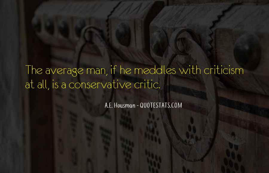 A.E. Housman Quotes #1852058