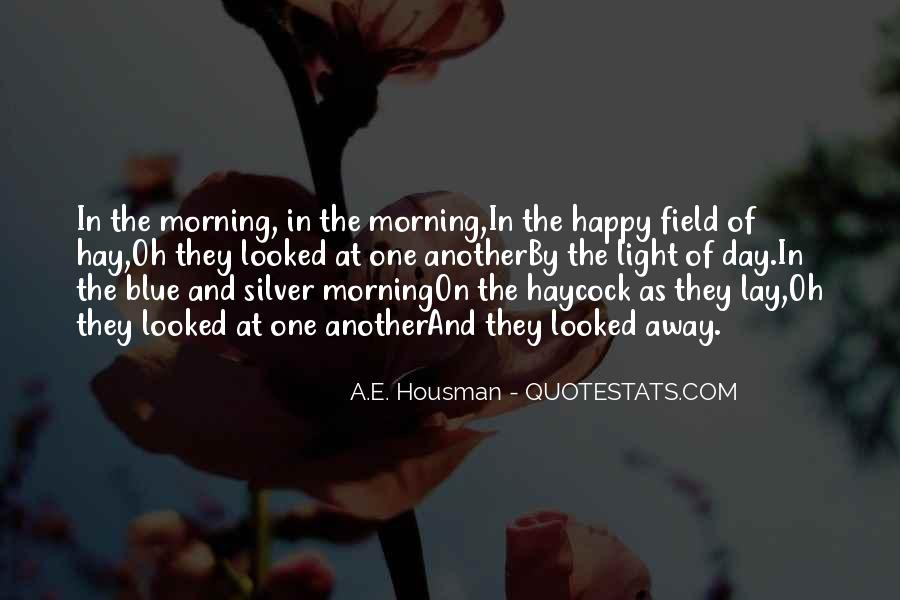 A.E. Housman Quotes #241357
