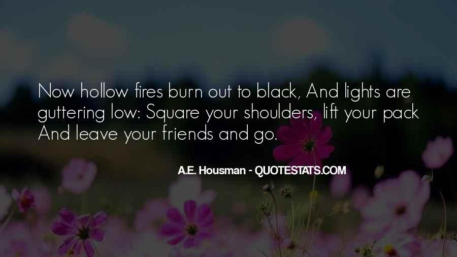 A.E. Housman Quotes #254281