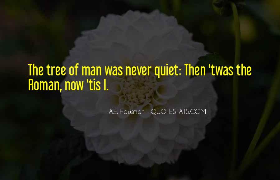 A.E. Housman Quotes #599738