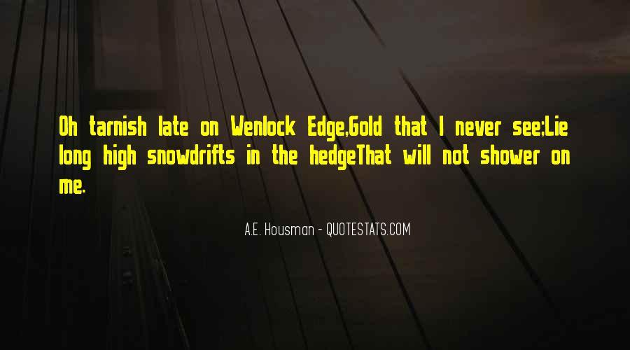 A.E. Housman Quotes #710392