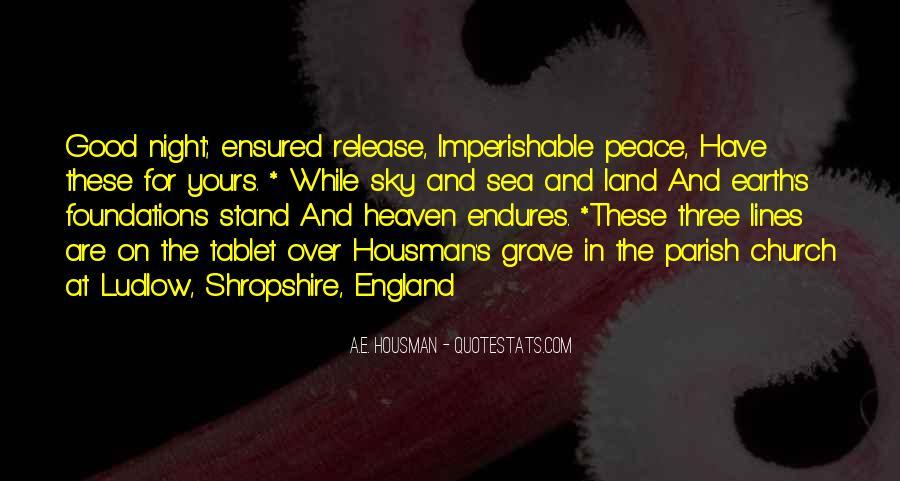 A.E. Housman Quotes #763728