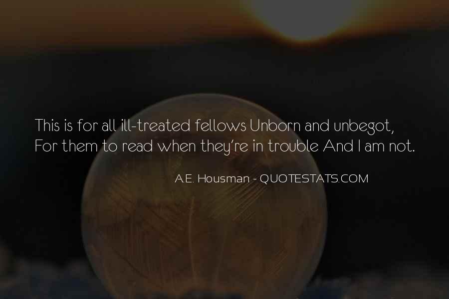 A.E. Housman Quotes #765693