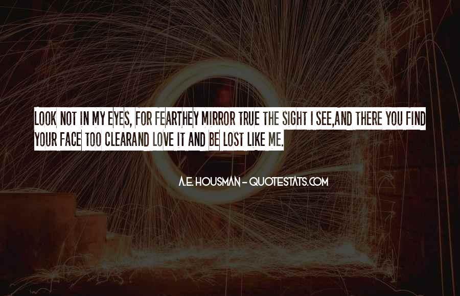 A.E. Housman Quotes #772991