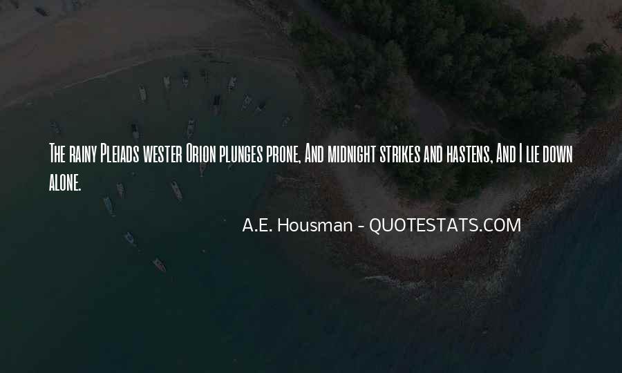 A.E. Housman Quotes #811403