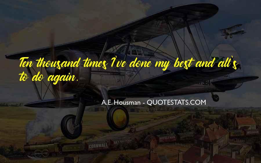 A.E. Housman Quotes #879972