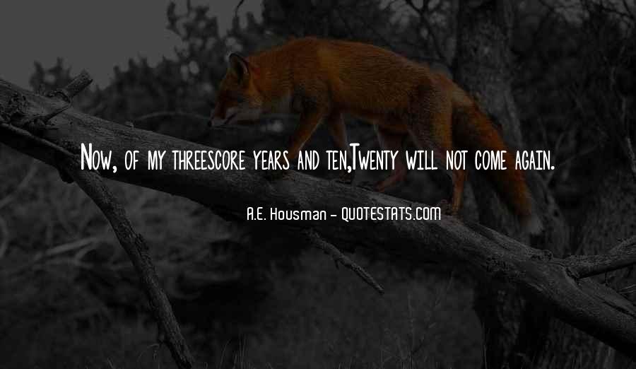 A.E. Housman Quotes #890085