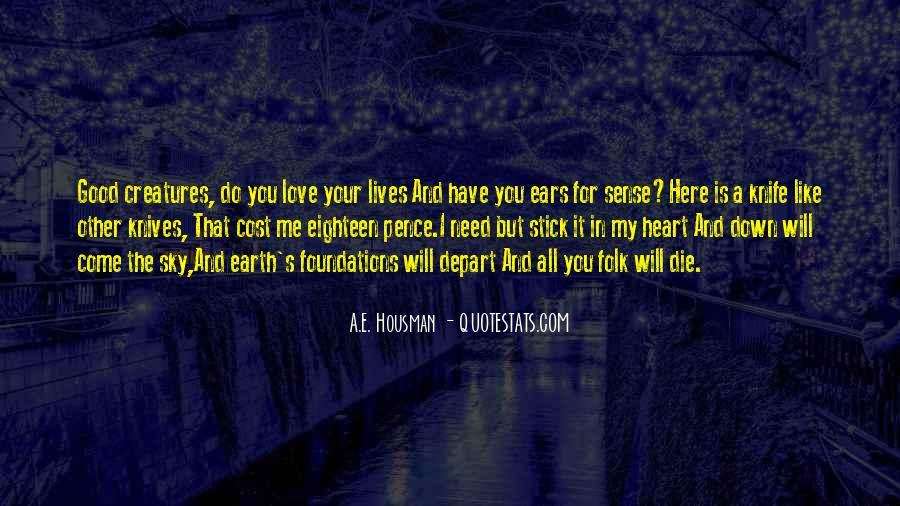 A.E. Housman Quotes #944188