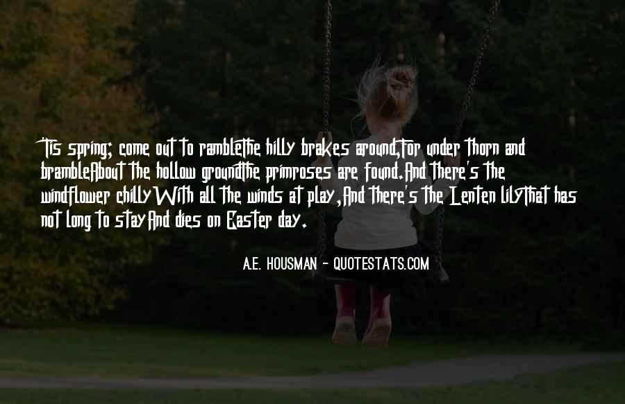 A.E. Housman Quotes #989851