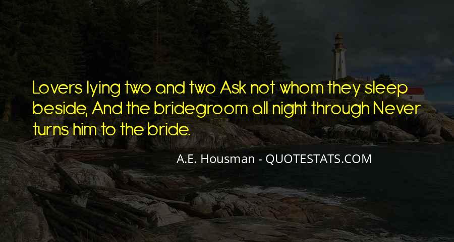 A.E. Housman Quotes #99086