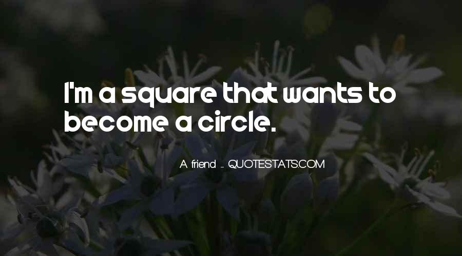A Friend Quotes #990064