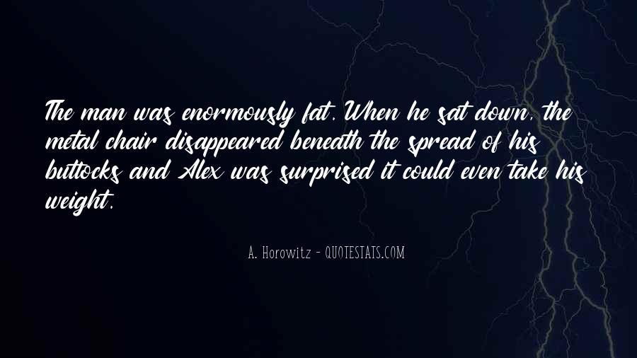 A. Horowitz Quotes #1369217