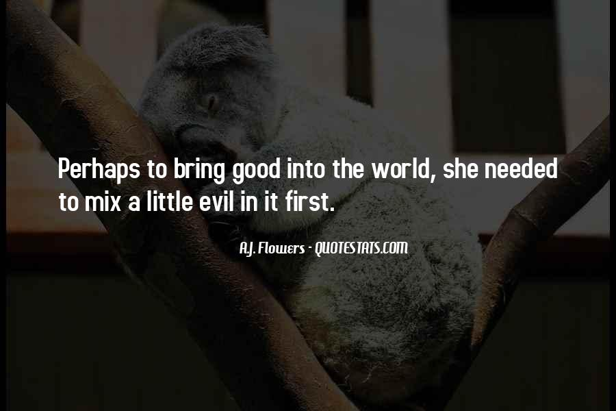 A.J. Flowers Quotes #1381726