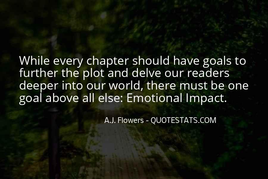 A.J. Flowers Quotes #353800