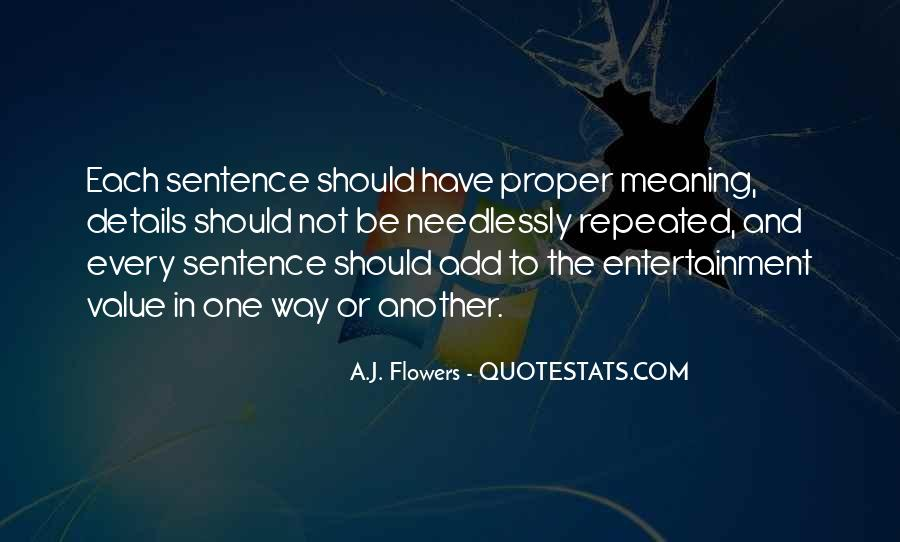 A.J. Flowers Quotes #606956