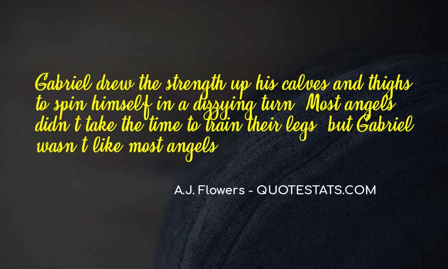 A.J. Flowers Quotes #625567