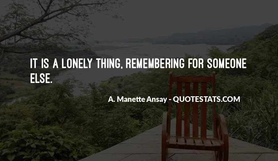 A. Manette Ansay Quotes #510203