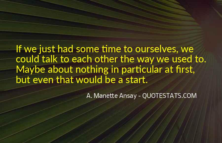 A. Manette Ansay Quotes #869290