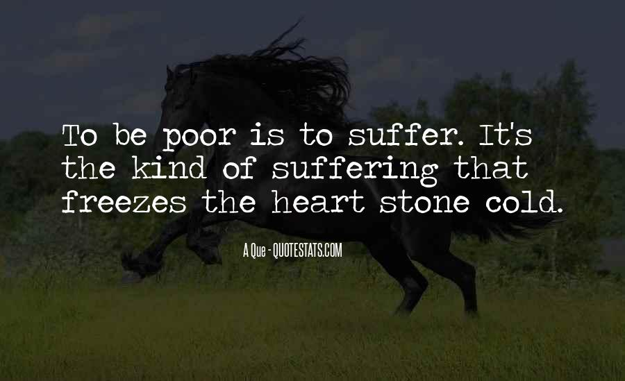 A Que Quotes #706861