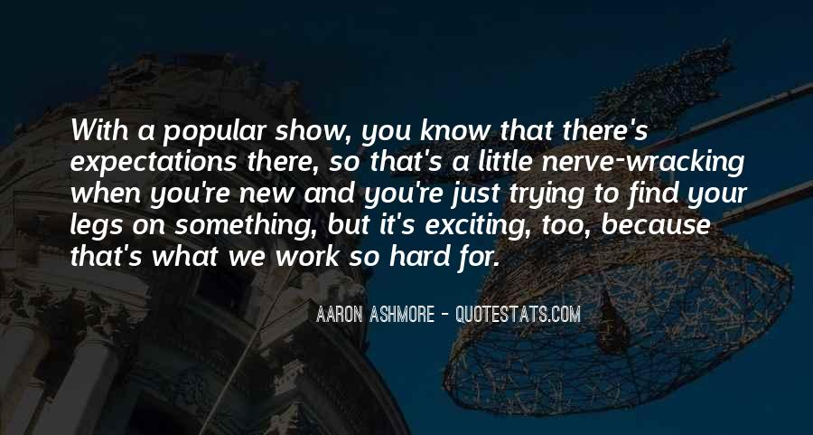 Aaron Ashmore Quotes #1584588