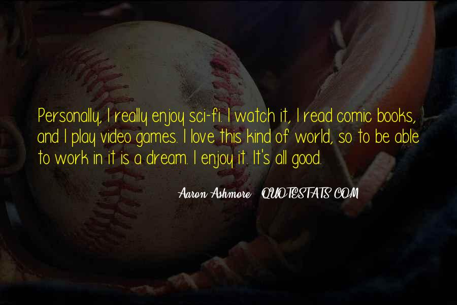 Aaron Ashmore Quotes #1766477