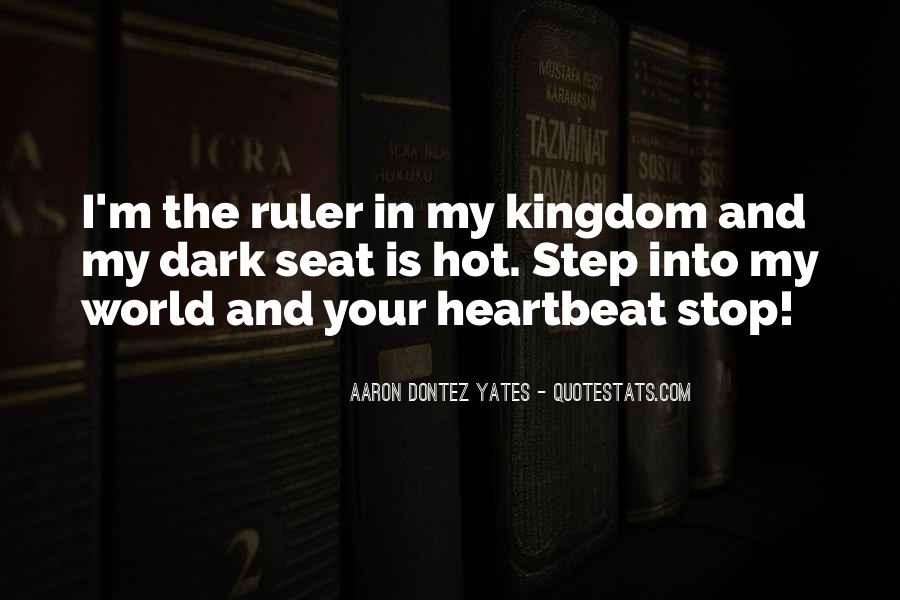 Aaron Dontez Yates Quotes #1459725