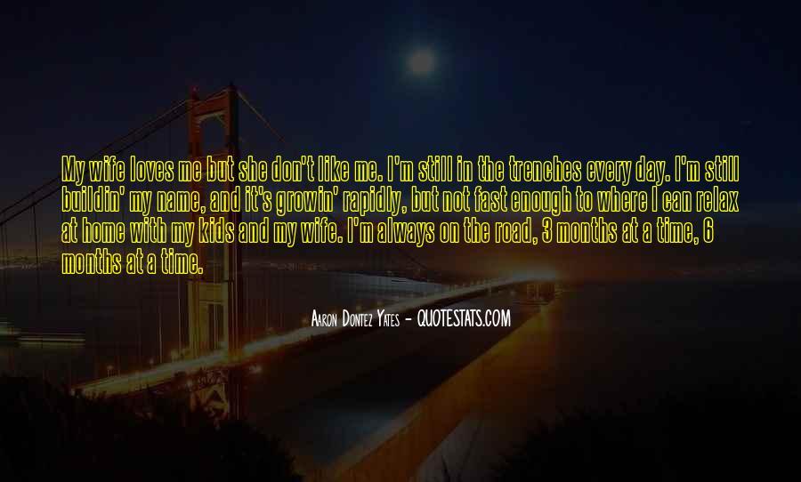 Aaron Dontez Yates Quotes #300742