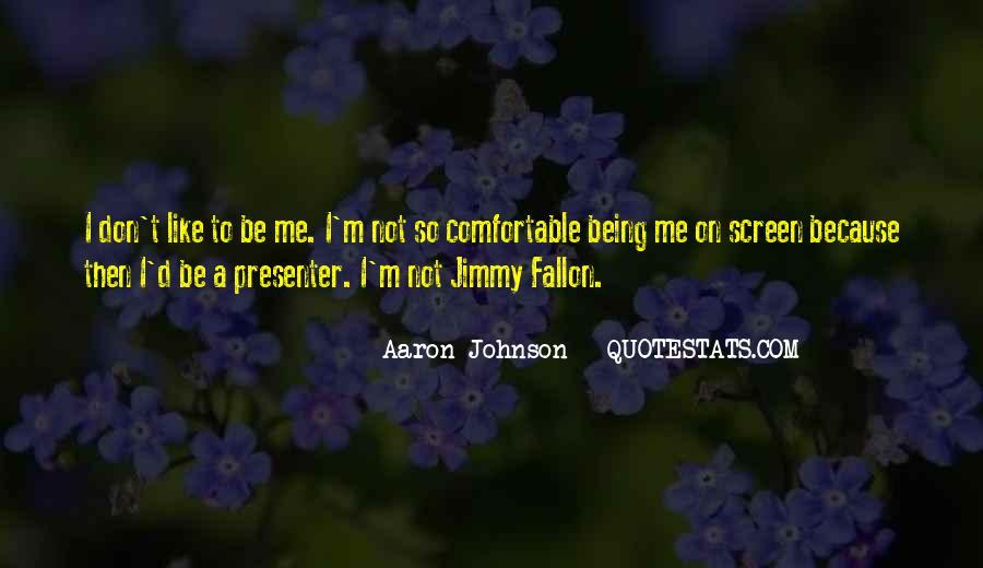 Aaron Johnson Quotes #122888