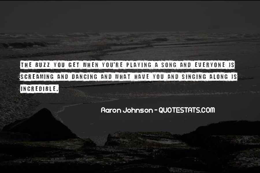 Aaron Johnson Quotes #1416123