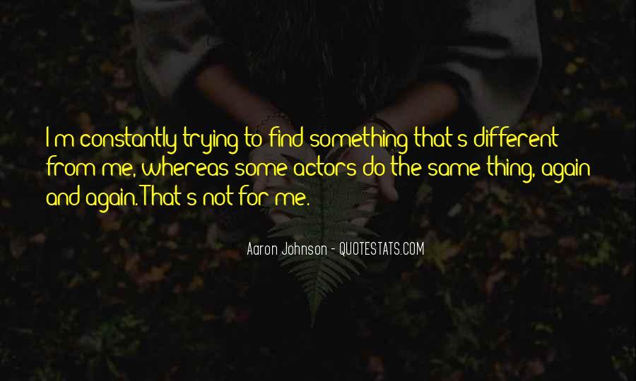 Aaron Johnson Quotes #1814774