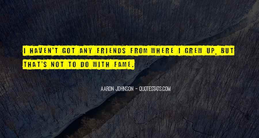 Aaron Johnson Quotes #669066