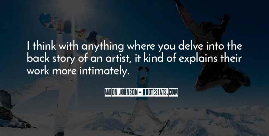 Aaron Johnson Quotes #786579