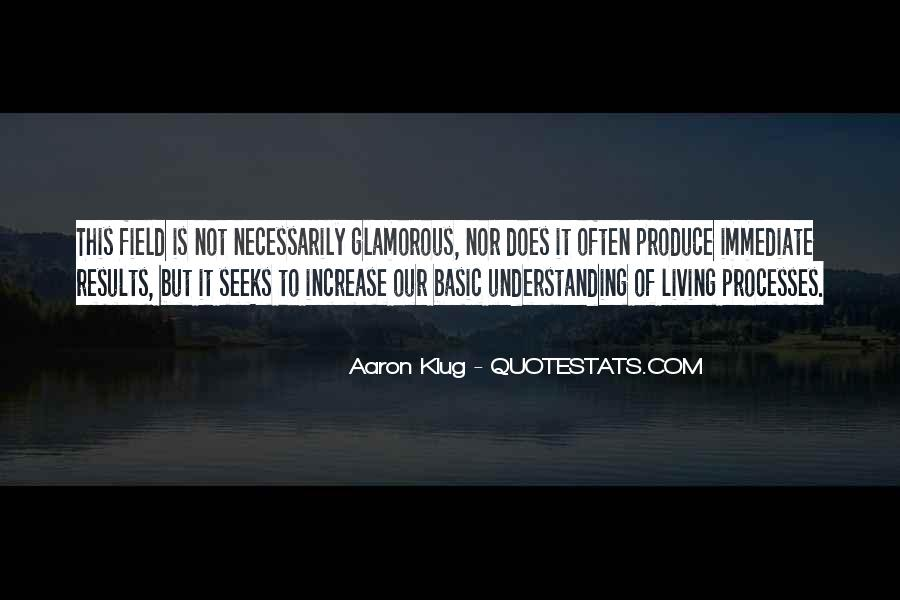 Aaron Klug Quotes #1848254