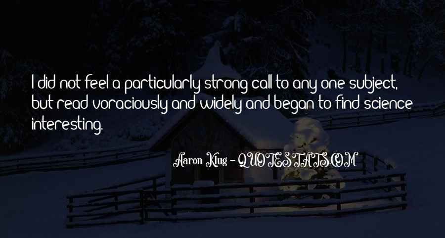 Aaron Klug Quotes #554770