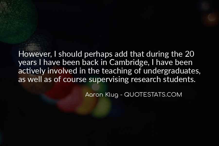 Aaron Klug Quotes #658290