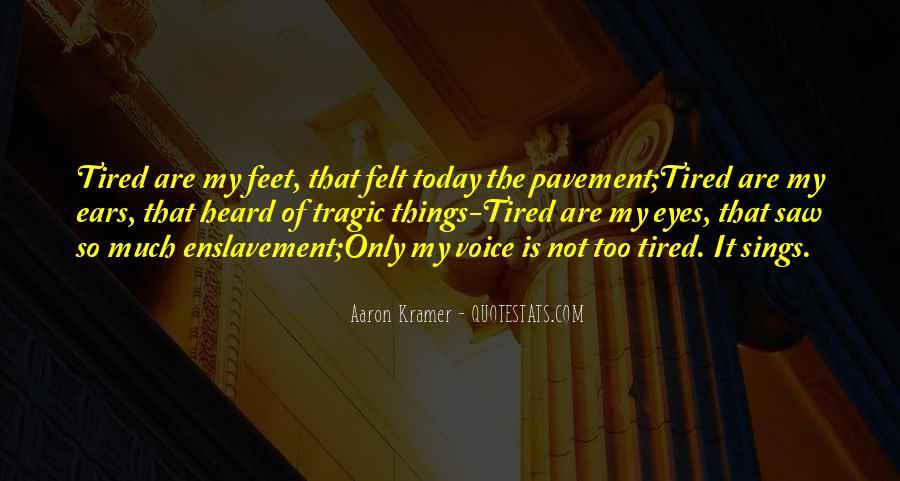 Aaron Kramer Quotes #653179
