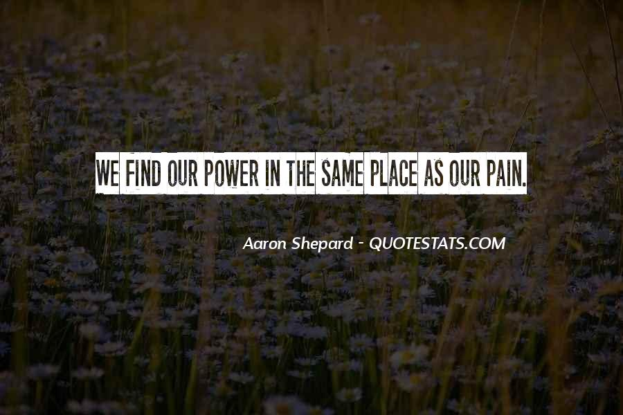 Aaron Shepard Quotes #1082049