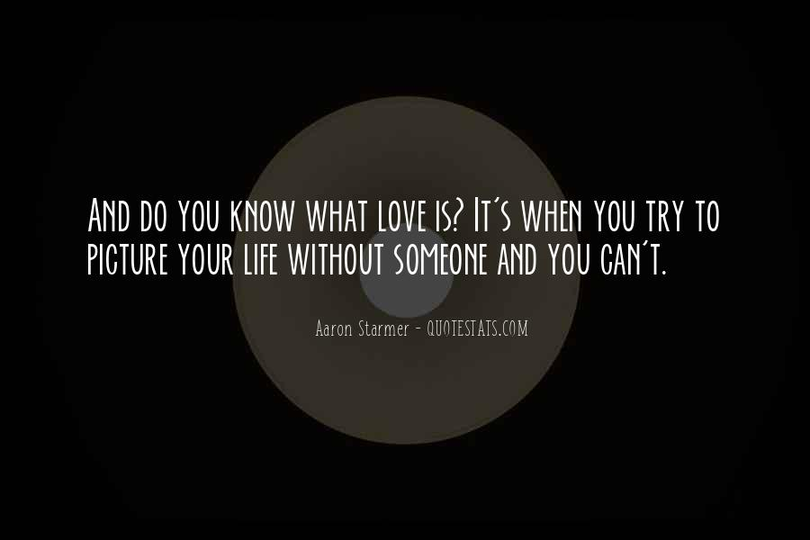 Aaron Starmer Quotes #1131013