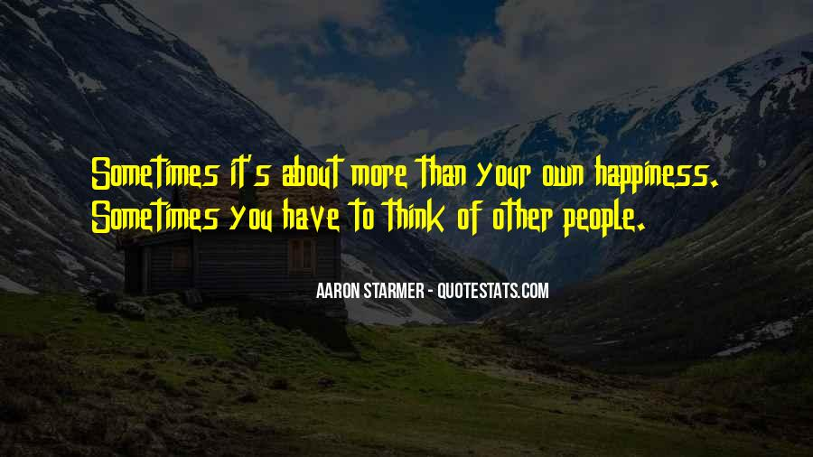 Aaron Starmer Quotes #1306030