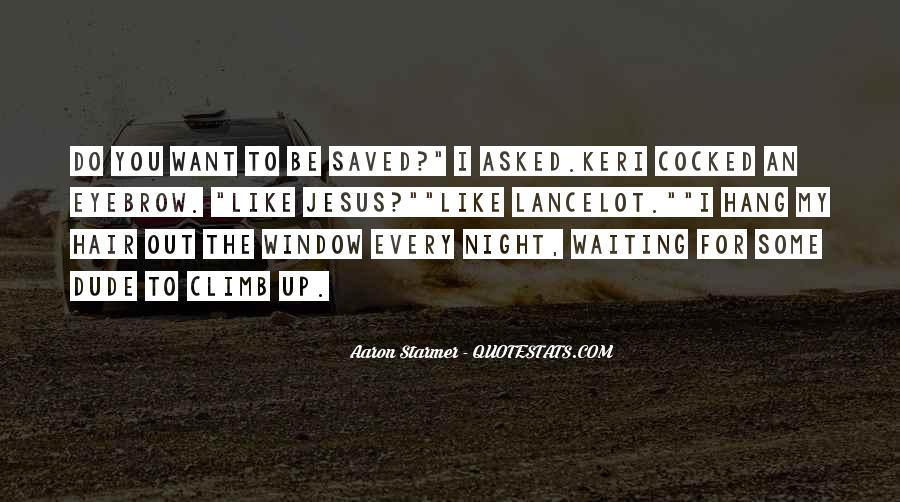 Aaron Starmer Quotes #1375519